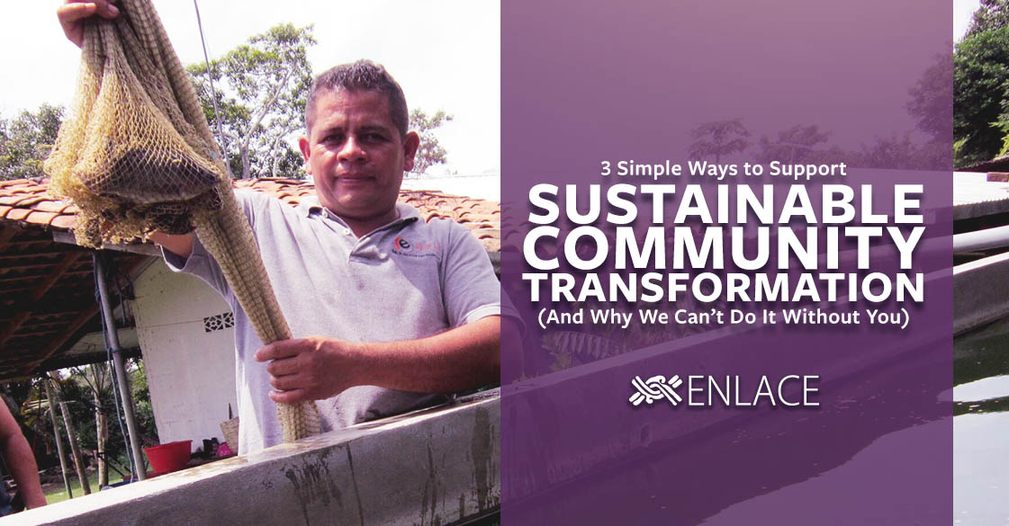 3 Simple Ways to Support Sustainable Community Transformation