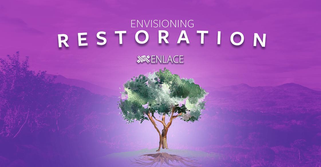 Envisioning Restoration