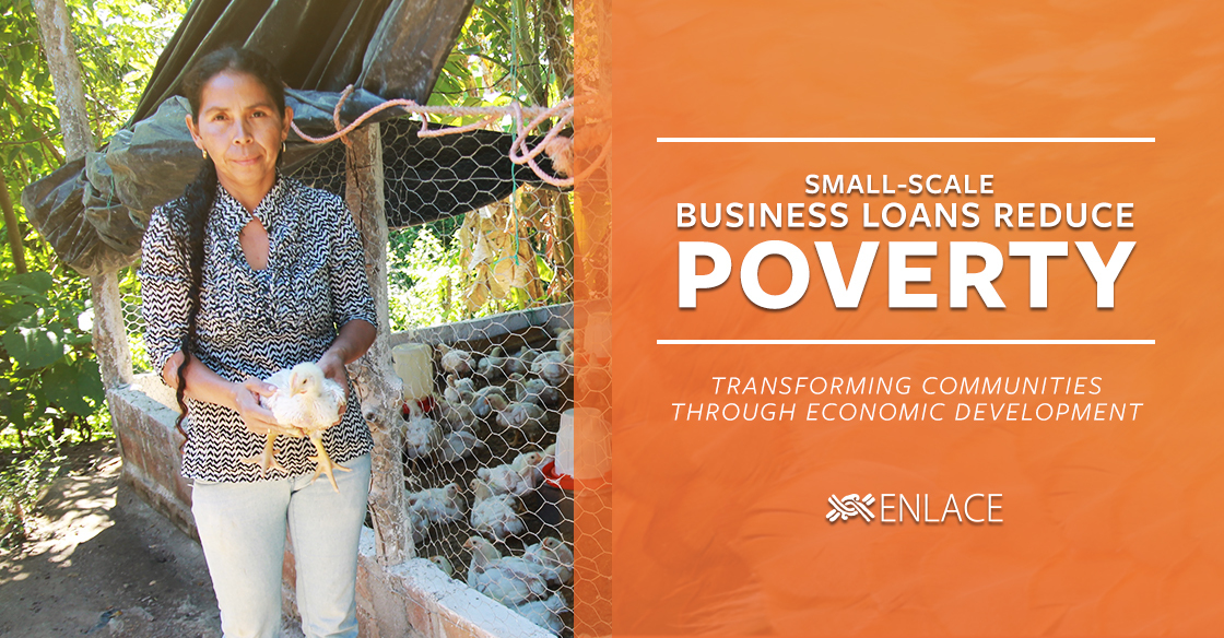 Small Business Loans Reduce Poverty: Transforming Communities Through Economic Development
