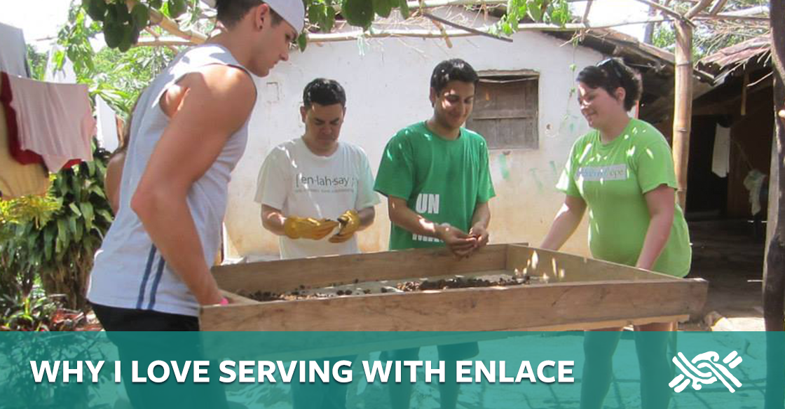 Why I Love Serving with ENLACE