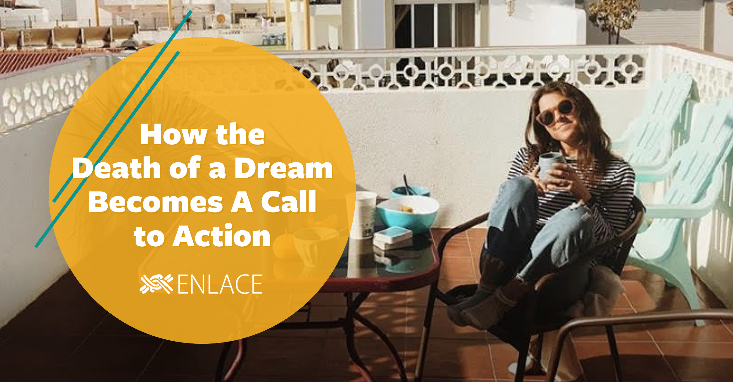 How the Death of a Dream Becomes a Call to Action