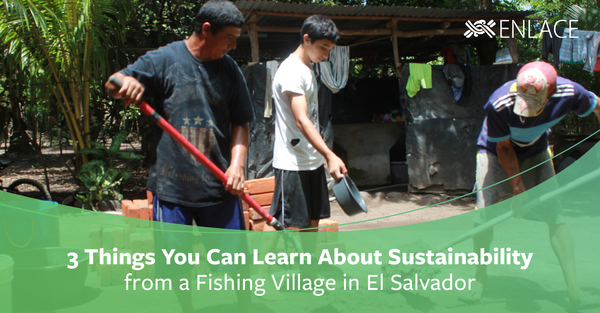 3 Things You Can Learn About Sustainability from a Fishing Village in El Salvador